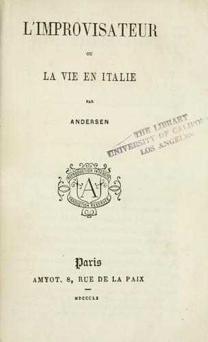 L' improvisateur, ou, La vie en Italie