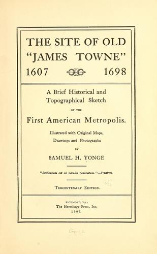 """The site of old """"James Towne"""", 1607-1698"""