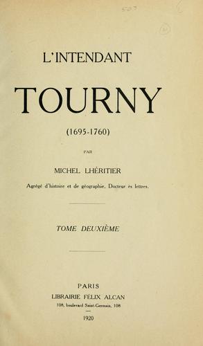 L'intendant Tourny (1695-1760)