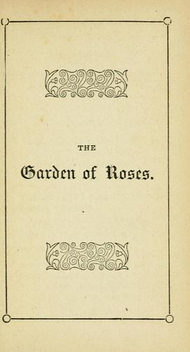The  little garden of roses and Valley of lilies.