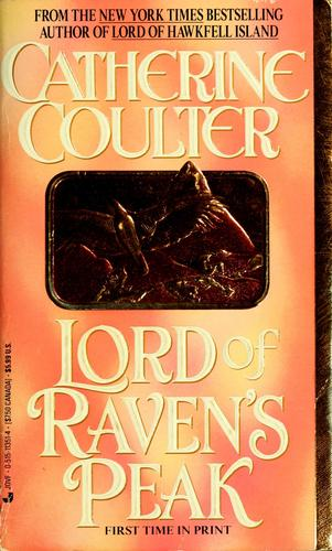 Lord of Raven's Peak by Catherine Coulter.