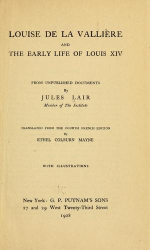 Download Louise de La Vallière and the early life of Louis XIV