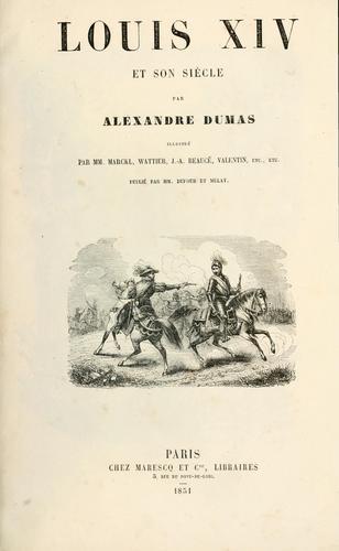Louis XIV et son siécle