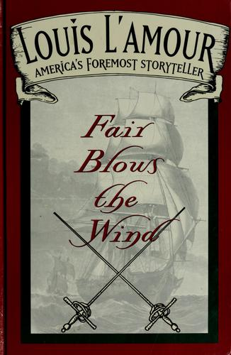 Fair Blows the Wind