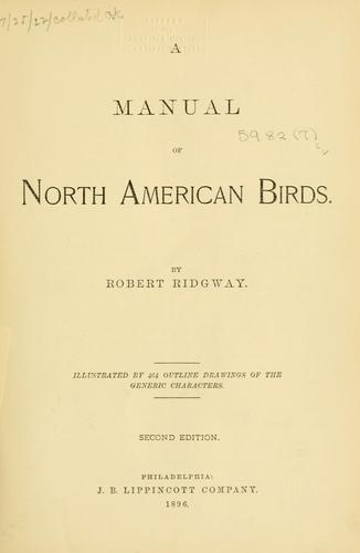 A manual of North American birds.