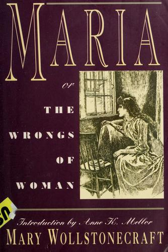 Maria, or, The wrongs of woman