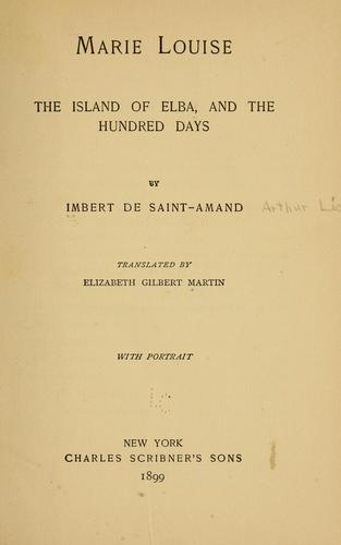 Download Marie Louis, the island of Elba, and the hundred days
