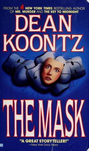 The mask by Dean R. Koontz.