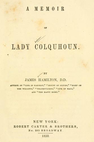 A memoir of Lady Colquhoun.