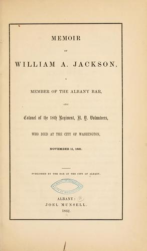 Memoir of William A. Jackson by