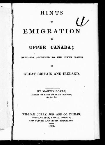 Hints of emigration to Upper Canada by by Martin Doyle