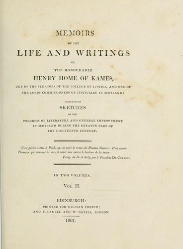 Download Memoirs of the life and writings of the Honourable Henry Home of Kames