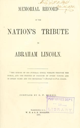 Memorial record of the nation's tribute to Abraham Lincoln …