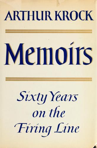 Download Memoirs; sixty years on the firing line.