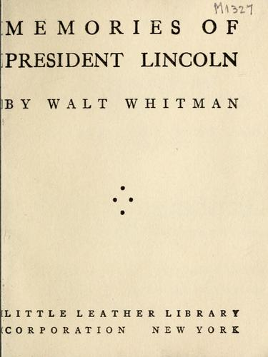 Memories of President Lincoln by Walt Whitman