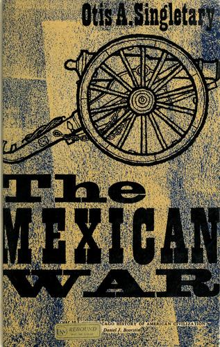 The Mexican War.