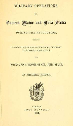 Military operations in eastern Maine and Nova Scotia during the revolution