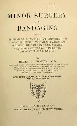 Download Minor surgery and bandaging