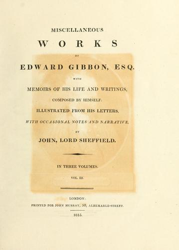 Miscellaneous works of Edward Gibbon, Esq.