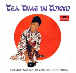 Helmut Zacharias And His Orchestra - Tokyo Melody