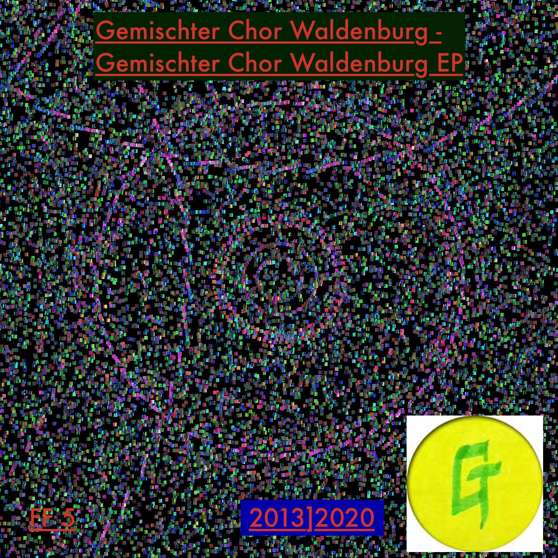 Gemischter Chor Waldenburg – Gemischter Chor Waldenburg EP
