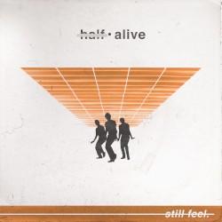half·alive - still feel.