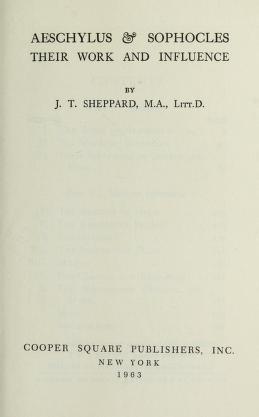 Cover of: Aeschylus & Sophocles | John Tresidder Sheppard