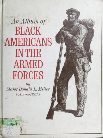 Cover of: An album of Black Americans in the Armed Forces | Miller, Donald L.