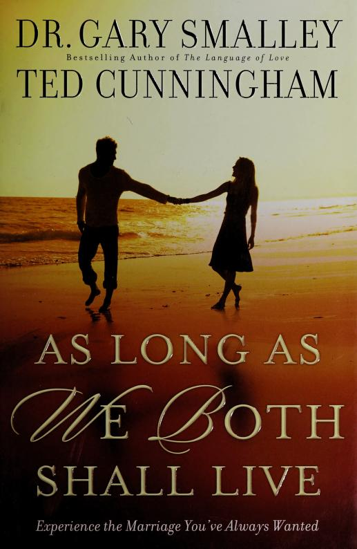 As long as we both shall live by Gary Smalley
