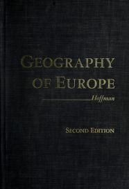 Cover of: A geography of Europe   George Walter Hoffman