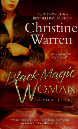Cover of: Black magic woman | Christine Warren