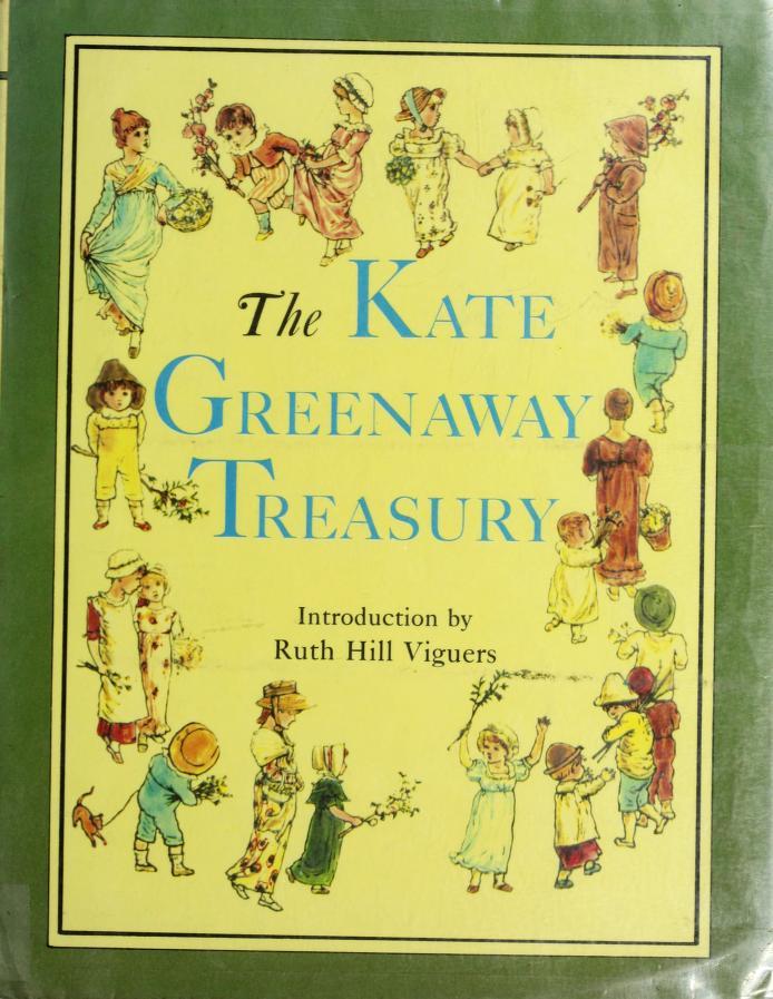 The Kate Greenaway Treasury by Kate Greenaway