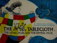 Cover of: The magic tablecloth, the magic goat, and the hitting stick | Freya Littledale