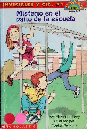 Cover of: Misterio en el patio de la escuela (Hola, lector!)   Levy, Elizabeth