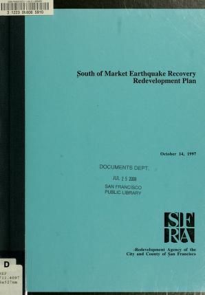 South of Market Earthquake Recovery Redevelopment Plan by San Francisco Redevelopment Agency (San Francisco, Calif.)