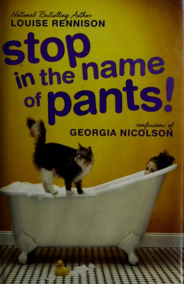 Cover of: Stop in the name of pants! | Louise Rennison