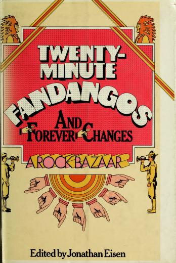 Twenty-minute fandangos and forever changes by Jonathan Eisen