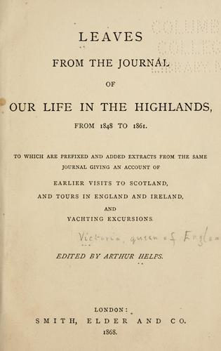 Leaves from the journal of our life in the Highlands, from 1848 to 1861.
