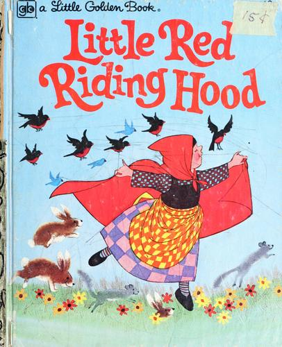 Little Red Riding Hood by as told by Mabel Watts ; illustrated by Les Gray.