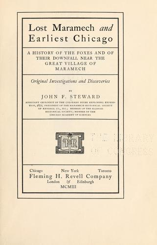 Lost Maramech and earliest Chicago by John F[letcher] Stewart