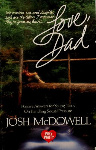 Love, Dad by Josh McDowell