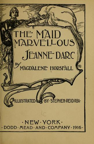 The maid marvellous by Magdalene Horsfall