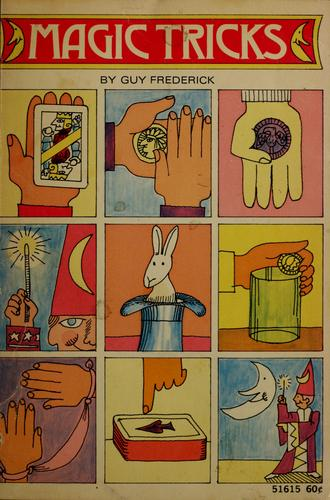Magic tricks by Guy Frederick
