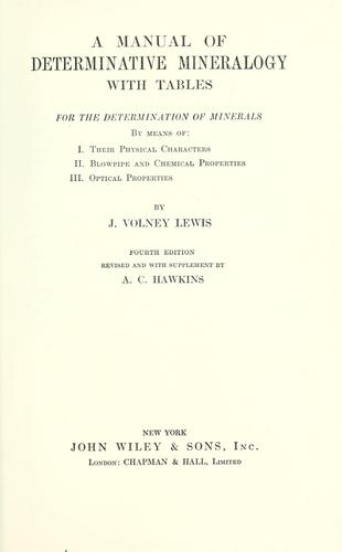 A manual of determinative mineralogy by J. Volney Lewis