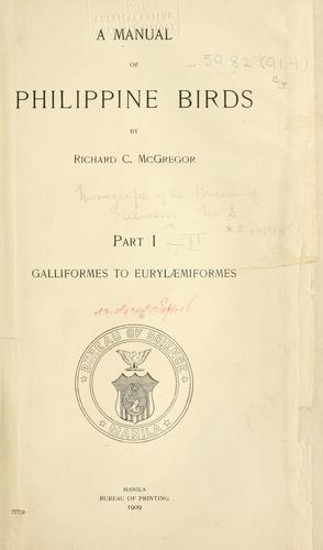 A manual of Philippine birds by Richard Crittenden McGregor
