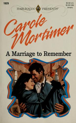A marriage to remember by Carole Mortimer