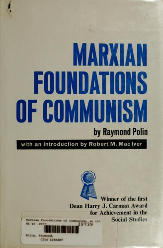 Marxian foundations of communism by Raymond Polin