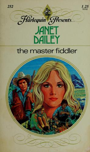 The master fiddler by Janet Dailey.