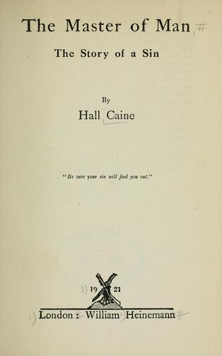 The master of man by Caine, Hall Sir
