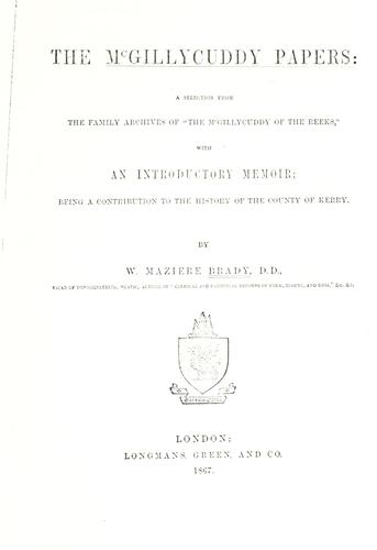 McGillycuddy papers by William Maziere Brady
